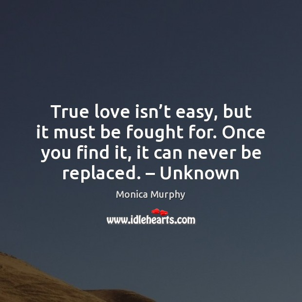 True Love Isnt Easy But It Must Be Fought For Once