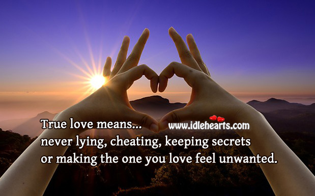 True love means never lying or keeping secrets. Cheating Quotes Image