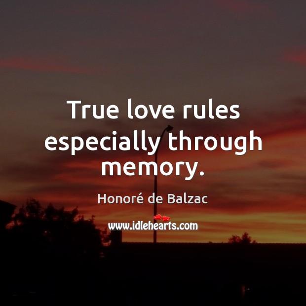 Image, True love rules especially through memory.