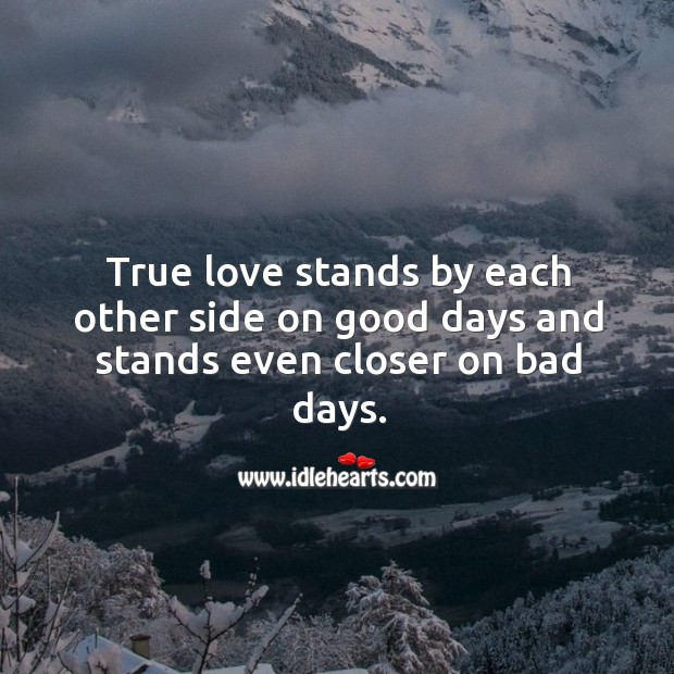 Image, True love stands by each other side even closer on bad days.