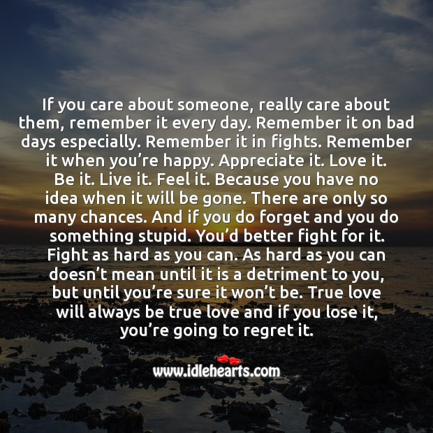 True love will always be true love and if you lose it, you're going to regret it. Appreciate Quotes Image
