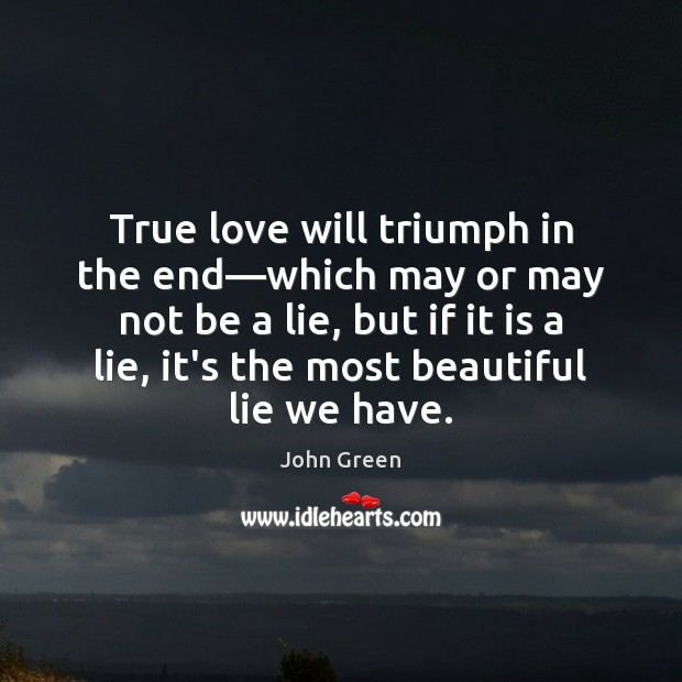Image, True love will triumph in the end—which may or may not