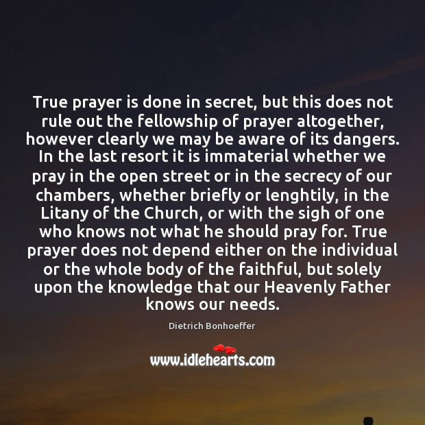 True prayer is done in secret, but this does not rule out Image