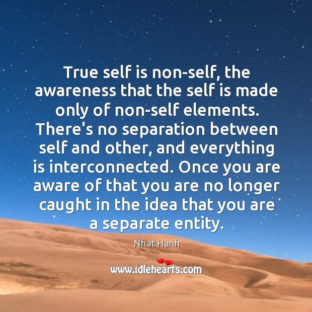 Image, True self is non-self, the awareness that the self is made only