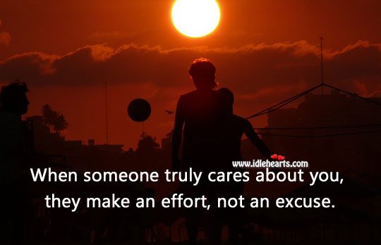 When someone truly cares about you, they make the effort Effort Quotes Image