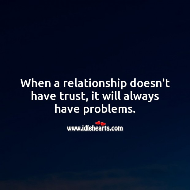 Image, Trust is the key in a relationship.