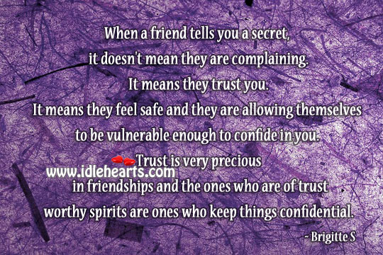Image, Trust is very precious in friendships