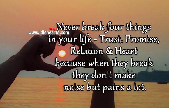 Image, Never break trust, promise, relation or heart