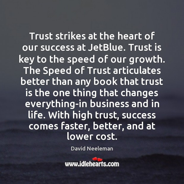 Trust strikes at the heart of our success at JetBlue. Trust is Image