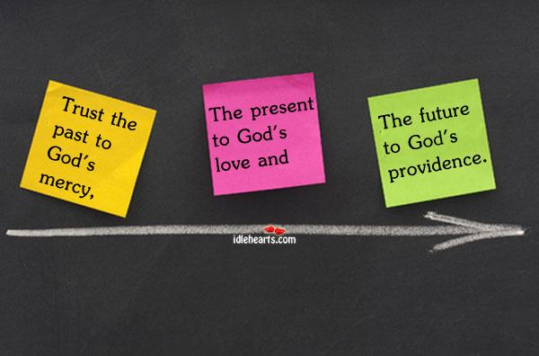 Trust The Past To God's…