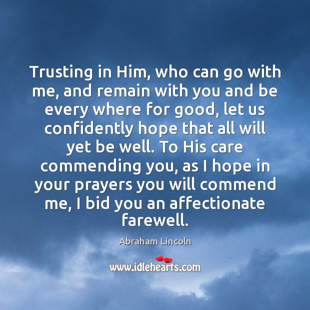 Image, Trusting in Him, who can go with me, and remain with you