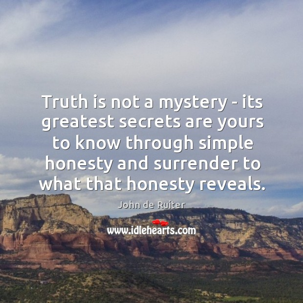 Image, Truth is not a mystery – its greatest secrets are yours to