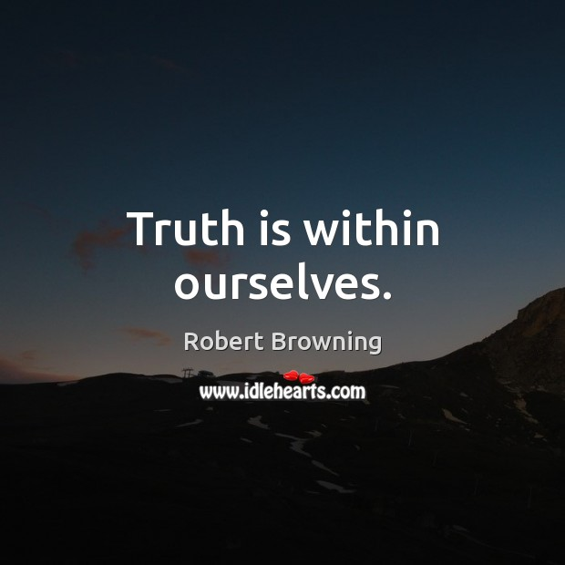 Image, Truth is within ourselves.