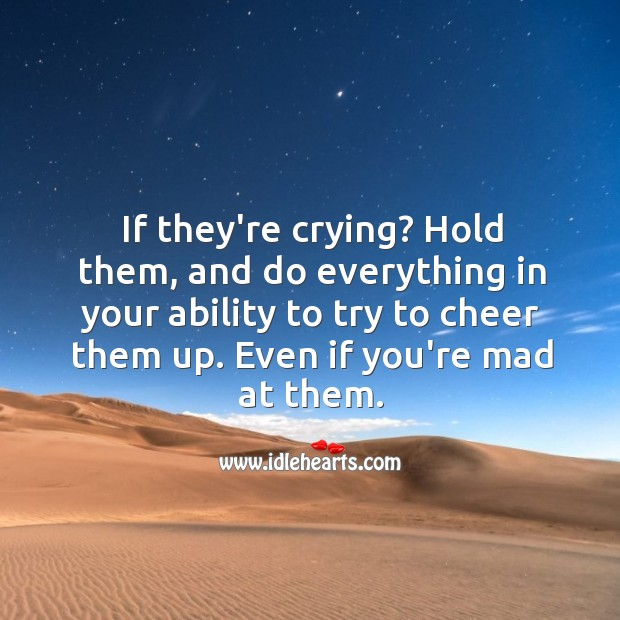 Try to cheer them up. Ability Quotes Image