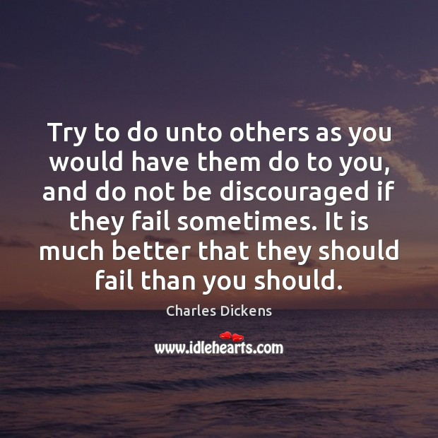 Image, Try to do unto others as you would have them do to