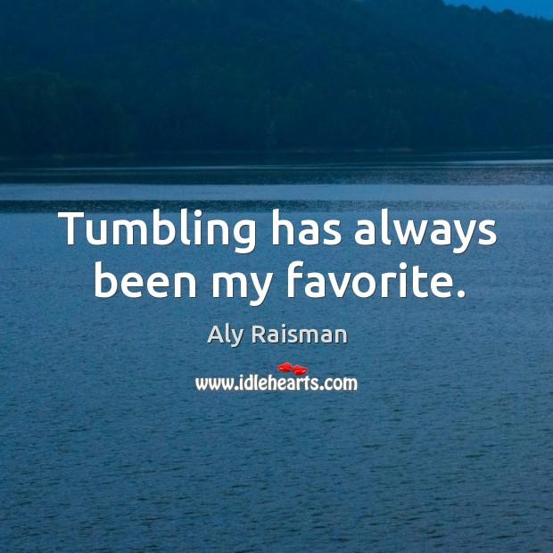 Tumbling has always been my favorite. Image