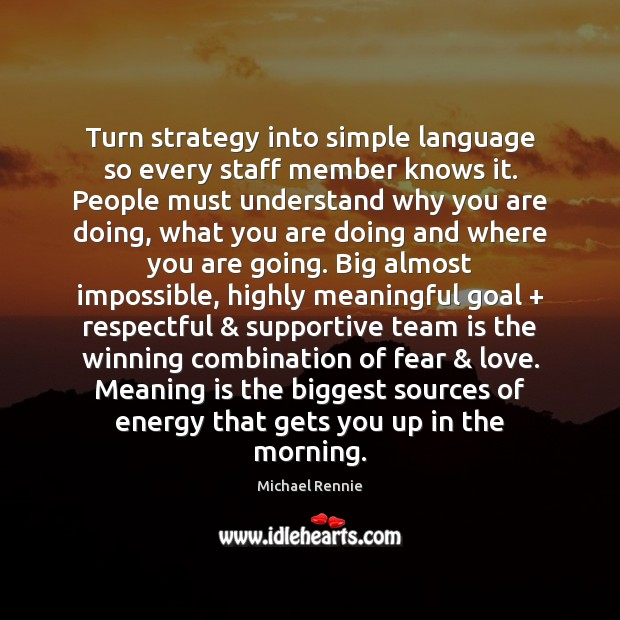 Turn strategy into simple language so every staff member knows it. People Image