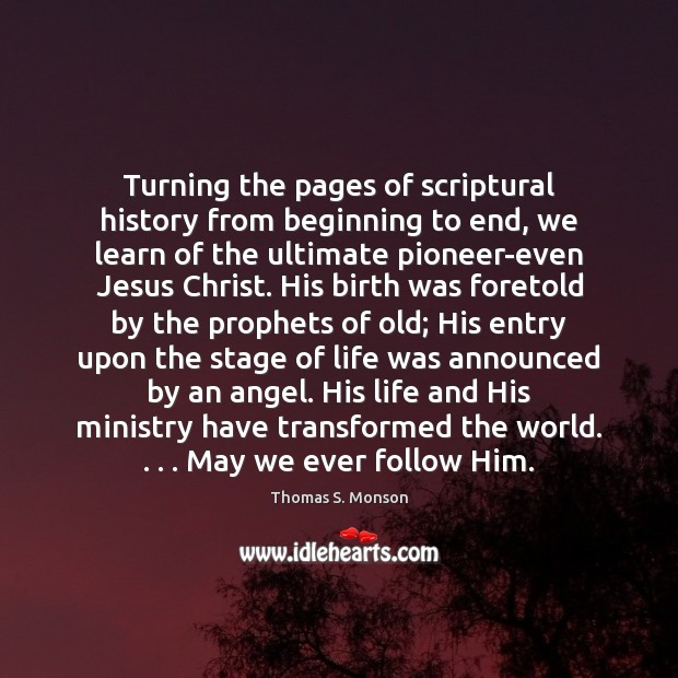 Turning the pages of scriptural history from beginning to end, we learn Image