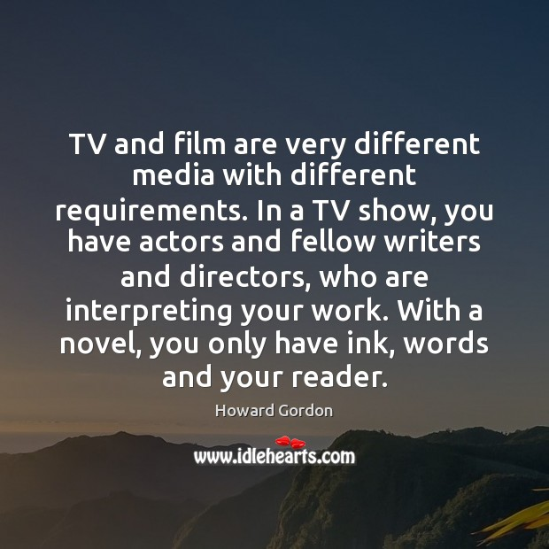 TV and film are very different media with different requirements. In a Image