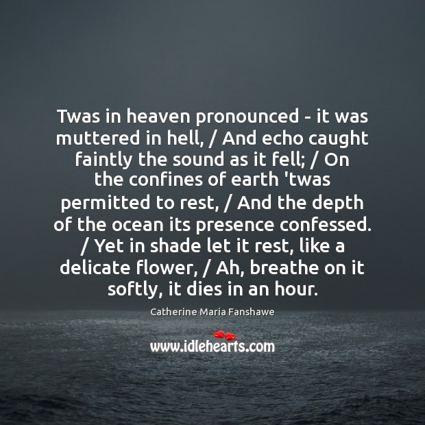 Twas in heaven pronounced – it was muttered in hell, / And echo Image