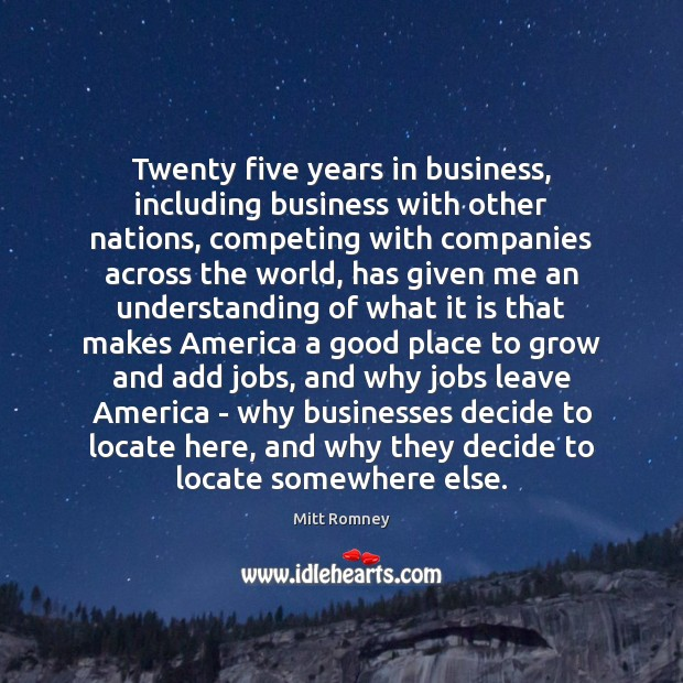 Image, Twenty five years in business, including business with other nations, competing with