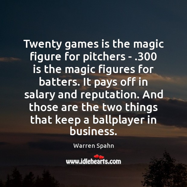 Image, Twenty games is the magic figure for pitchers – .300 is the magic