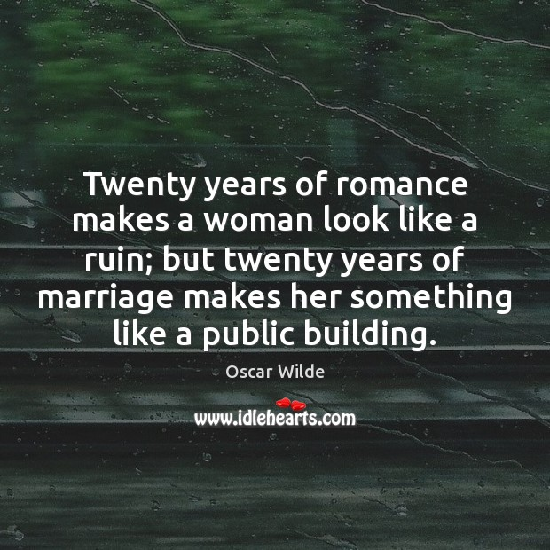 Image, Twenty years of romance makes a woman look like a ruin; but