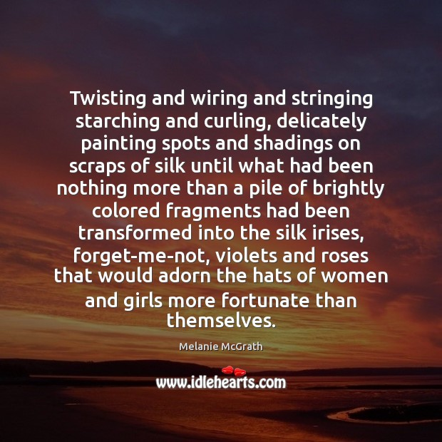 Image, Twisting and wiring and stringing starching and curling, delicately painting spots and