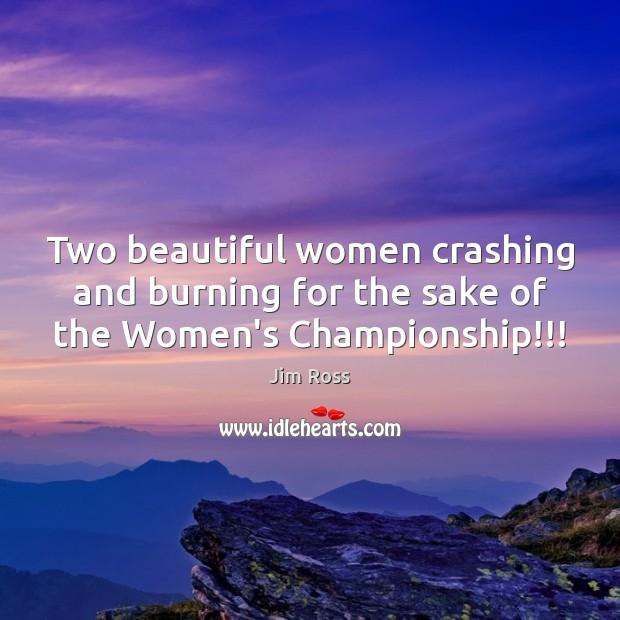 Two beautiful women crashing and burning for the sake of the Women's Championship!!! Image