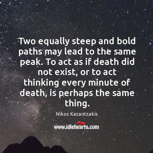 Two equally steep and bold paths may lead to the same peak. Image