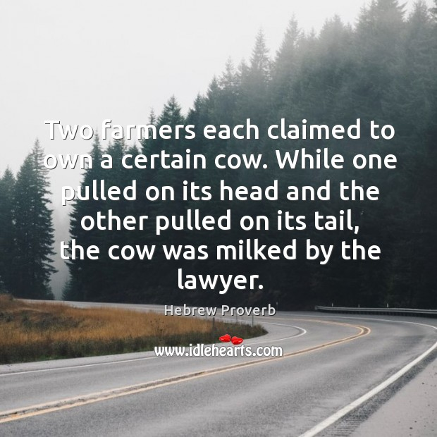 Two farmers each claimed to own a certain cow. Hebrew Proverbs Image