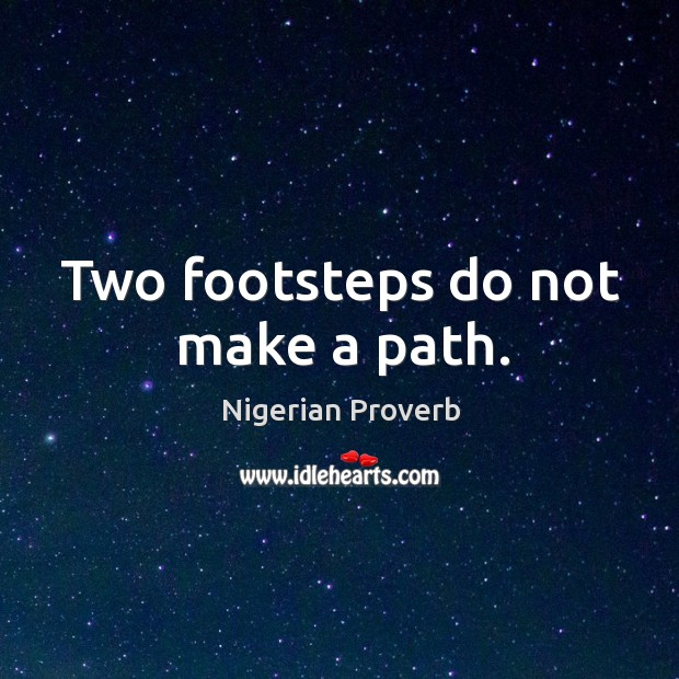 Image, Two footsteps do not make a path.