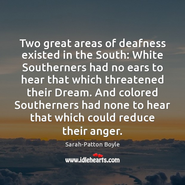 Two great areas of deafness existed in the South: White Southerners had Image