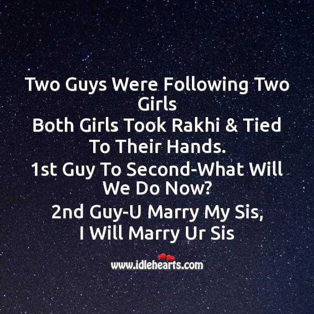 Two guys were following two girls Raksha Bandhan Messages Image