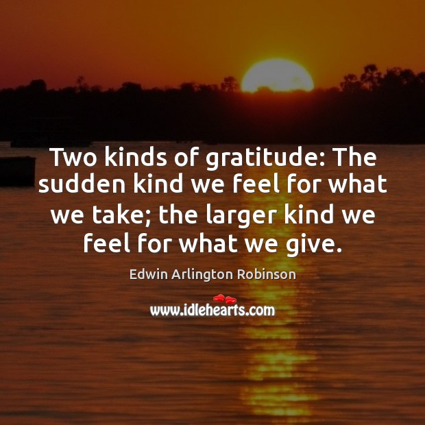 Two kinds of gratitude: The sudden kind we feel for what we Image