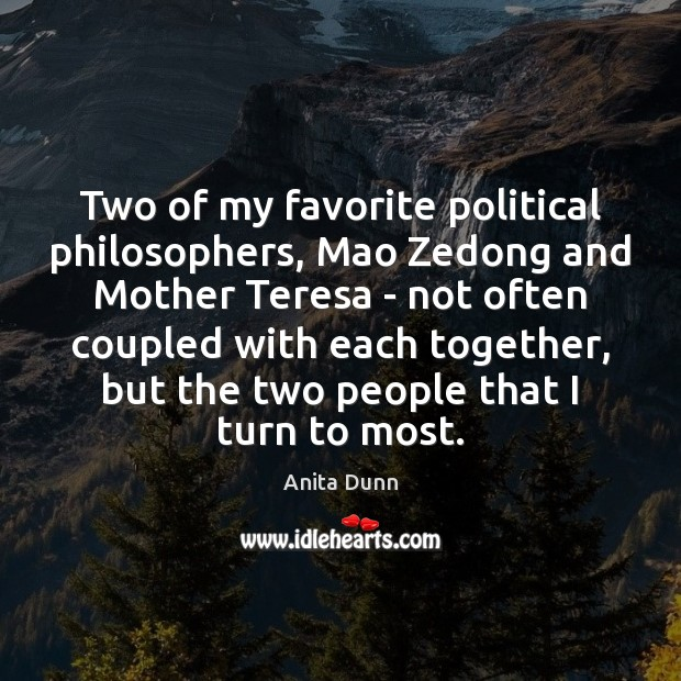Image, Two of my favorite political philosophers, Mao Zedong and Mother Teresa –