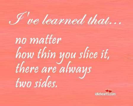 No Matter How Thin You Slice It….