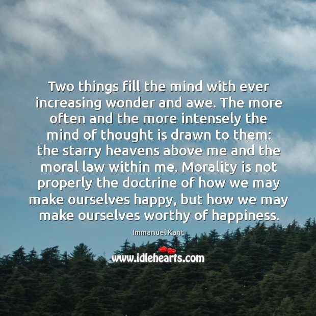 Image, Two things fill the mind with ever increasing wonder and awe. The