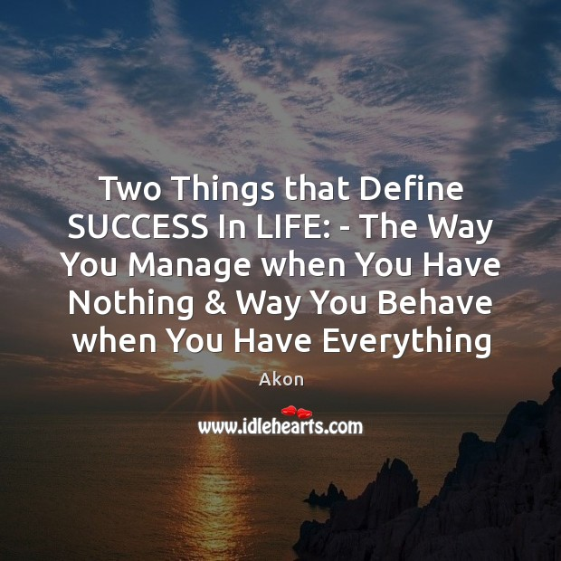 Two Things that Define SUCCESS In LIFE: – The Way You Manage Image