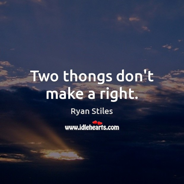 Image, Two thongs don't make a right.
