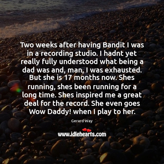 Image, Two weeks after having Bandit I was in a recording studio. I