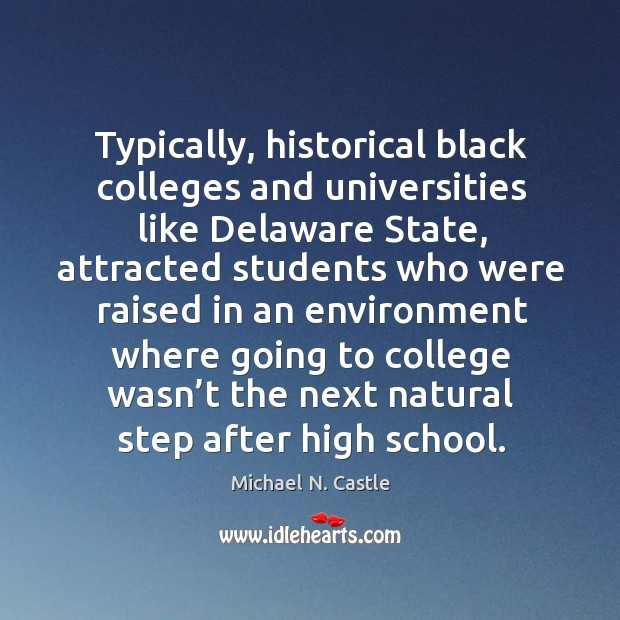 Image, Typically, historical black colleges and universities like delaware state, attracted students