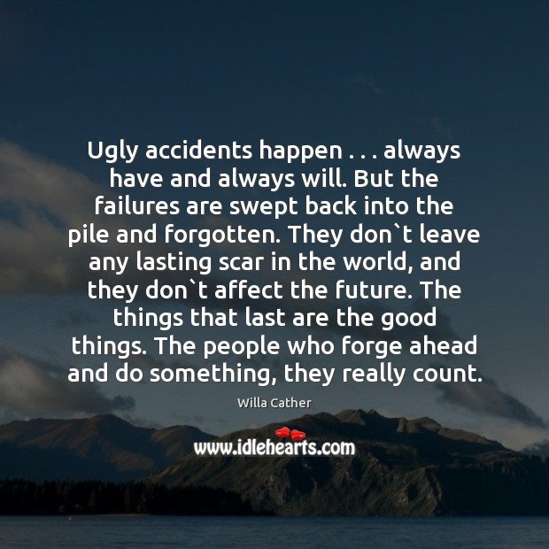 Image, Ugly accidents happen . . . always have and always will. But the failures are