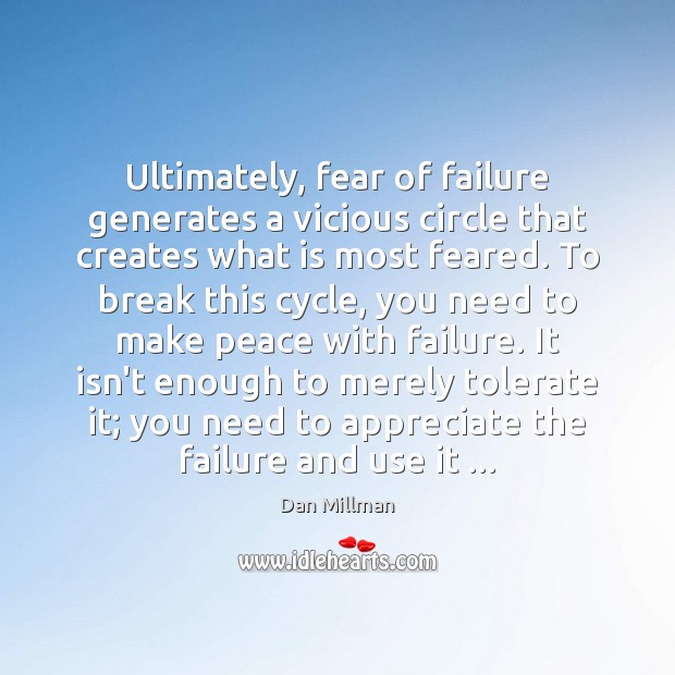 Ultimately, fear of failure generates a vicious circle that creates what is Image