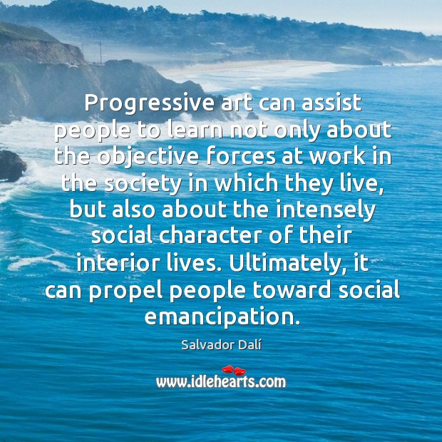 Ultimately, it can propel people toward social emancipation. Image