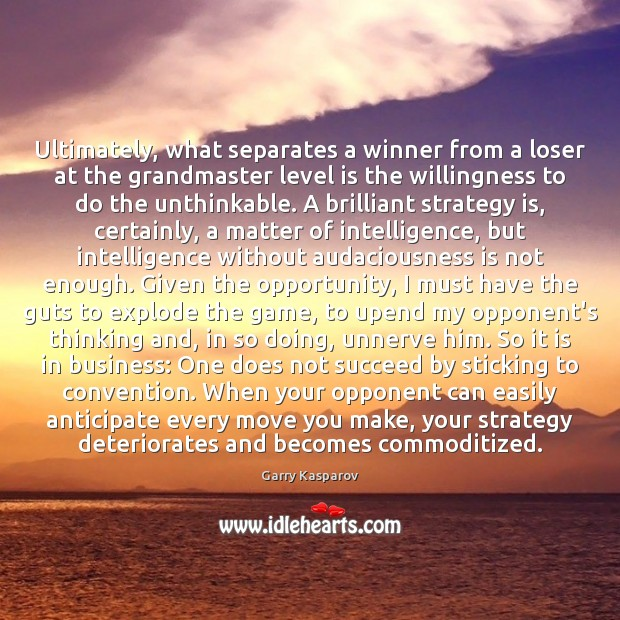 Ultimately, what separates a winner from a loser at the grandmaster level Image