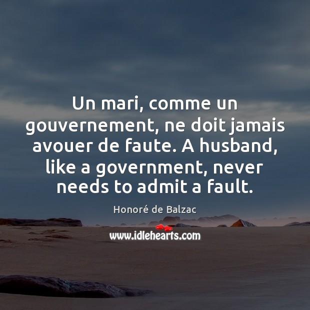 Image, Un mari, comme un gouvernement, ne doit jamais avouer de faute. A