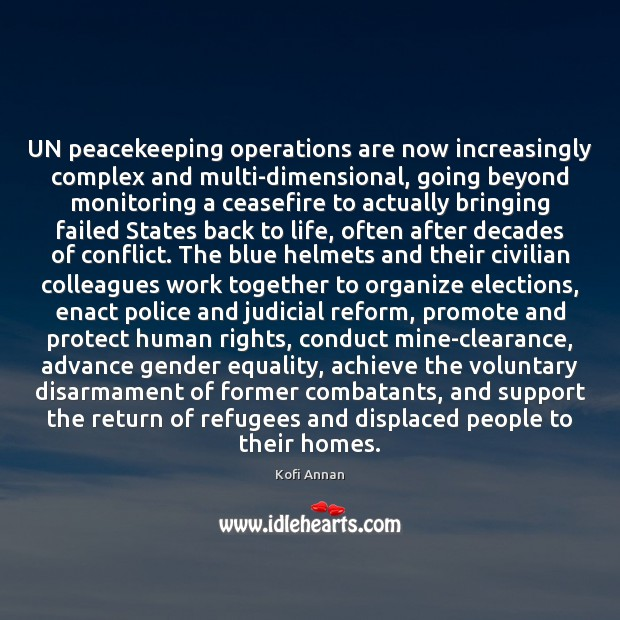 Image, UN peacekeeping operations are now increasingly complex and multi-dimensional, going beyond monitoring