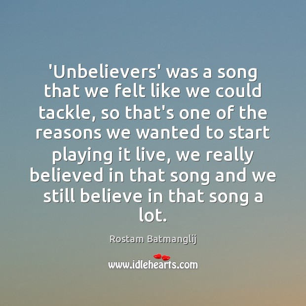 'Unbelievers' was a song that we felt like we could tackle, so Image