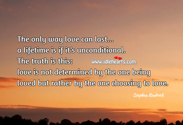 The only way love can last a lifetime Truth Quotes Image